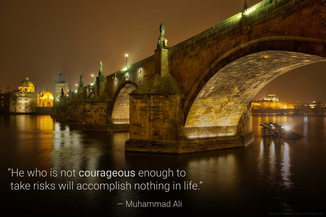 """He who is not courageous enough to   take risks will accomplish nothing in life."""